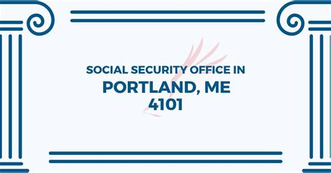 The Nearest Social Security Office by Social Security Office In Portland Maine 04101 Get Help