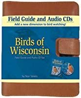 Birds Of Wisconsin Field Guide By Stan Tekiela