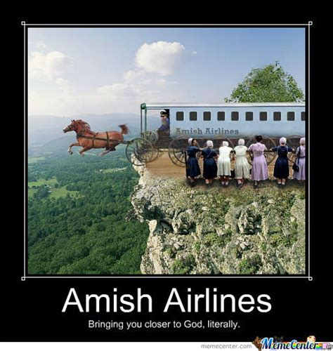 Amish Meme - oh the amish by recyclebin meme center