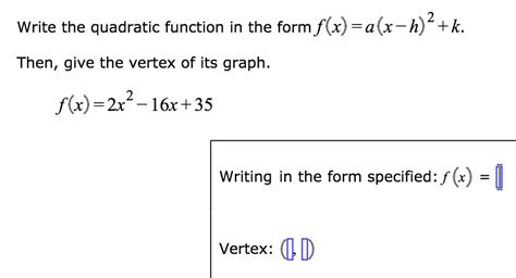 solved write the quadratic function in the form f x a