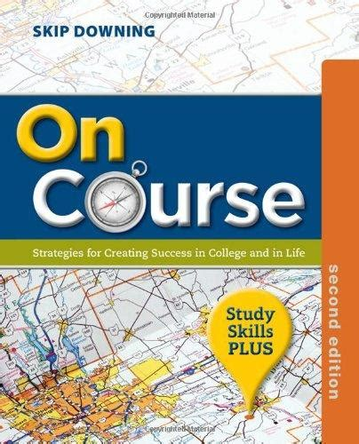 on course study skills plus edition on course study skills plus edition 2nd edition rent