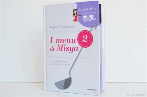 la cucina di mysia 187 i menu di misya 2 ricetta i menu di misya 2 di misya