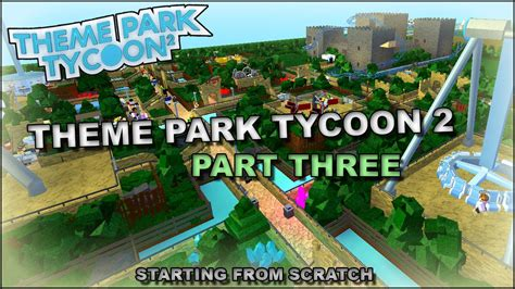 theme park tycoon theme park tycoon speed build part 3 starting from