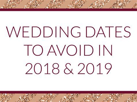 Wedding dates to (possibly) avoid in 2018 & 2019