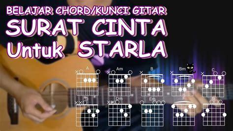 tutorial kunci gitar surat cinta untuk starla belajar kunci gitar surat cinta untuk starla virgoun
