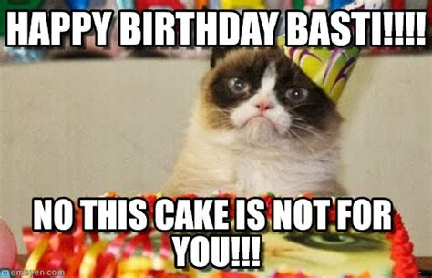 happy birthday basti grumpy cat birthday meme on memegen