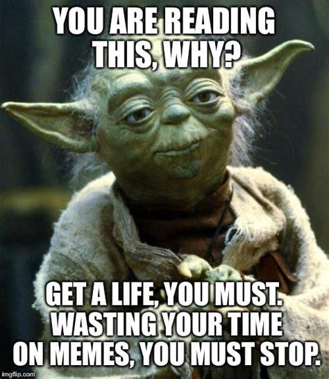 Reading Memes - star wars yoda meme imgflip