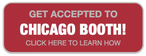 Chicago Booth Mba Waitlist by Get Accepted To Chicago Booth