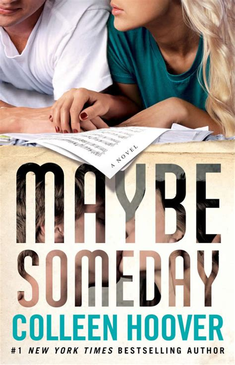 someday someday maybe a novel cover reveal maybe someday by colleen hoover aestas