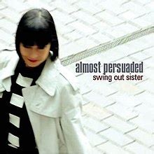 swing out sister members almost persuaded swing out sister album wikipedia