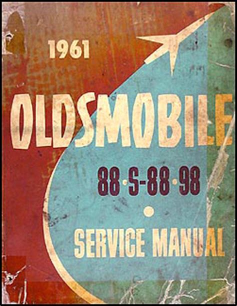 1961 Oldsmobile 88 Amp 98 Repair Shop Manual Original