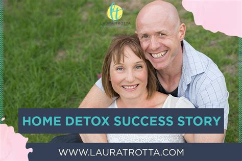 Detox Success Stories by Home Detox Success Story Jodie Wakefield Trotta