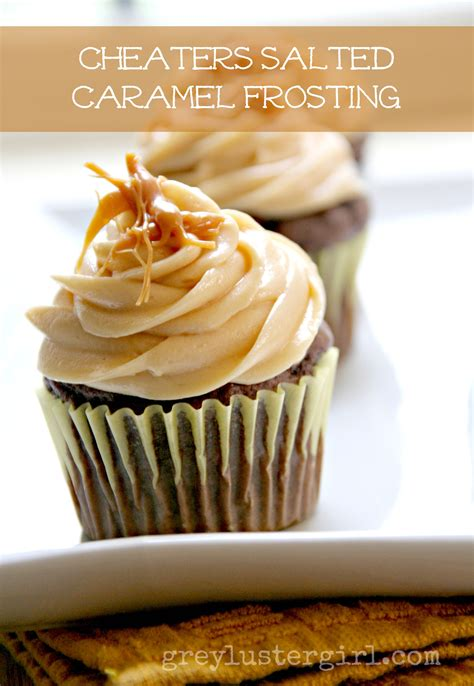 salted caramel recipe cheaters salted caramel frosting