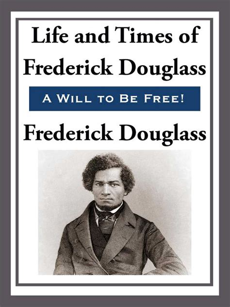 the life and times the life and times of frederick douglas ebook by frederick douglass official publisher page
