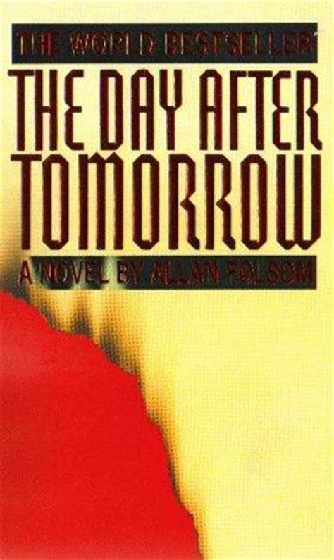 tomorrow the books the day after tomorrow by allan folsom