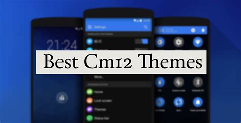 black themes cm12 17 best cyanogenmod 12 themes get googles