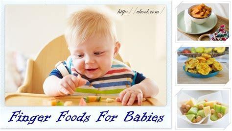 best finger foods for a list of 14 best finger foods for babies