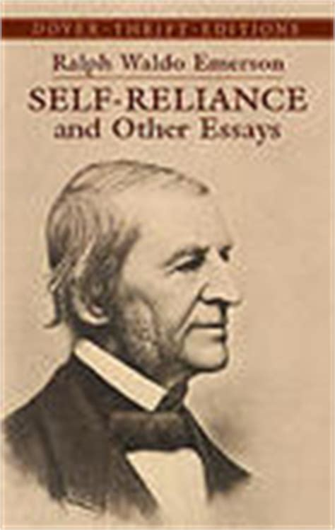 self reliance books ralph waldo emerson quotes author of self reliance and