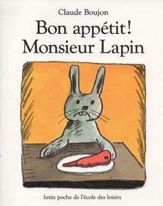 libro bon appetit monsieur lapin albums loup de olivier douzou avec des ps exploitation p 233 dagogique s 233 quence album