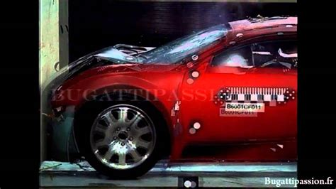 bugatti crash test bugatti veyron crash test youtube