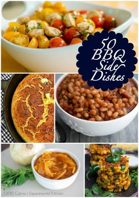 50 bbq side dishes carrie s experimental kitchen