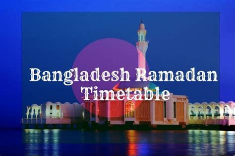 bangladesh ramadan calendar timetable fasting prayer time