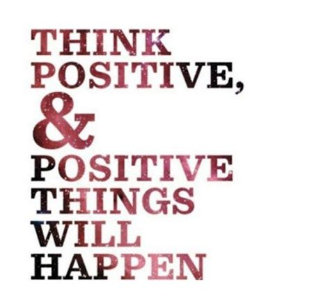 Think Be Positive think be positive