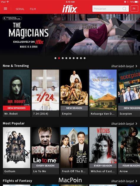 film bagus di iflix cara download gratis film dan video dengan iflix macpoin