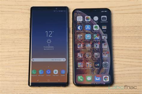 comparatif iphone xs max  samsung galaxy note  lequel choisir