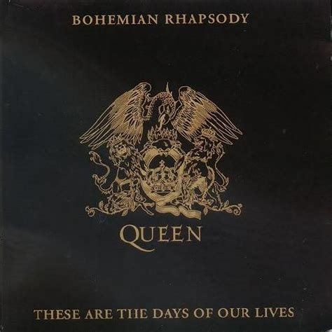 days are bohemian rhapsody these are the days of our lives mp3 buy tracklist