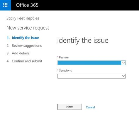Office 365 Portal Bad Request Office 365 Can T Log A Support Via The Portal