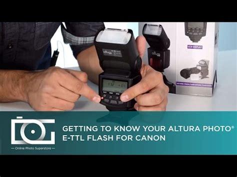 tutorial flash canon tutorial how to use the altura photo 174 apc 958x speedlite