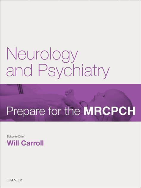 neurology for the psychiatry specialist board books neurology psychiatry ebook