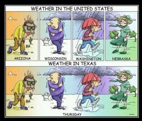 Texas Weather Meme - 1000 ideas about texas humor on pinterest texas texas