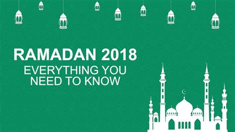 ramadan fasting hours 2018 when is ramadan 2018 and why is it on different dates each