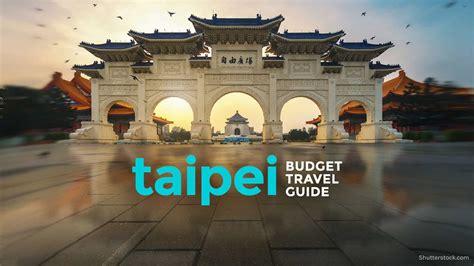 taiwan   budget taipei travel guide   poor