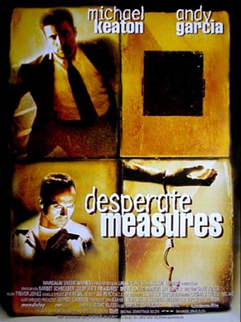 Desperate Measures desperate measures schauspieler regie produktion