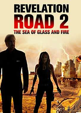watch revelation road 2 the sea of glass and fire 2013 full hd movie trailer watch revelation road 2 the sea of glass and fire online pure flix
