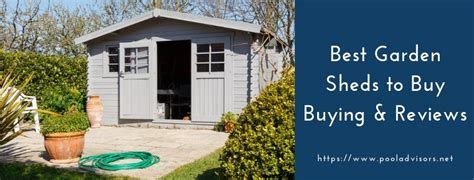garden sheds  buy  buying guide top  reviews