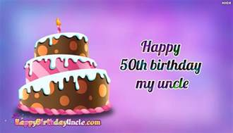 happy 50th birthday wishes for happybirthdayuncle