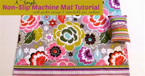 Mat Tutorial by Sewvery A Sewvery Simple Non Slip Machine Mat Tutorial