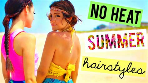 Diy Hairstyles Niki And Gabi | 5 easy no heat summer hairstyles ways to style them