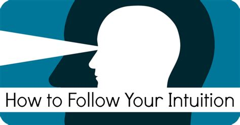 how to your to follow you how to follow your intuition positivity toolbox