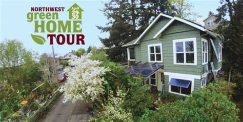 northwest green home tour april 29 30 mighty energy