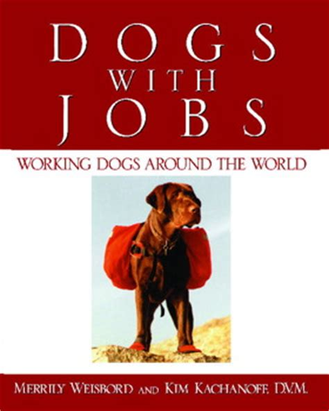 careers with dogs dogs with book by kachanoff merrily weisbord official publisher page