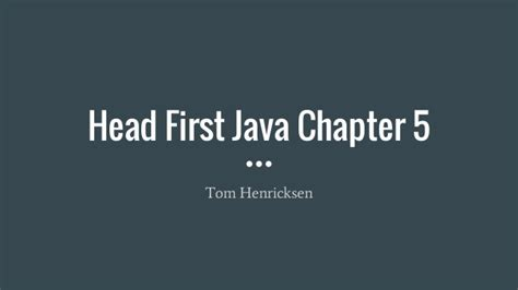java tutorial head first head first java chapter 5