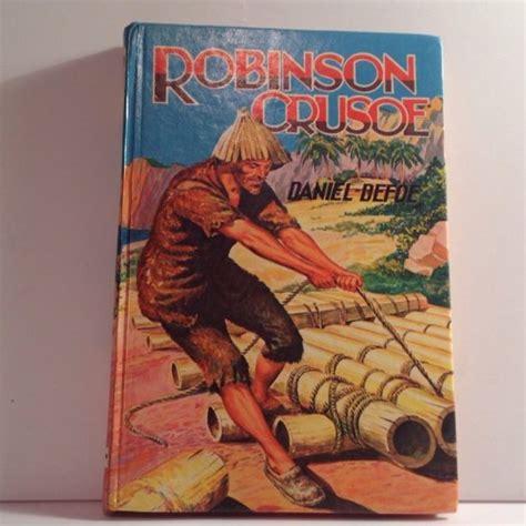 robinson crusoe book report robinson crusoe by daniel defoe vintage hardback book for