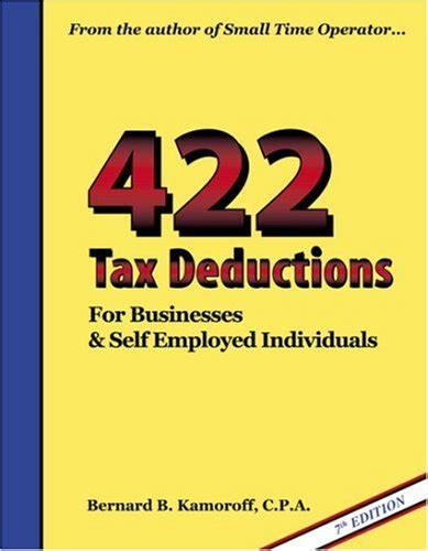 475 tax deductions for businesses and self employed individuals an a to z guide to hundreds of tax write offs 422 tax deductions for businesses and self employed individuals books kwendeki on marketplace sellerratings