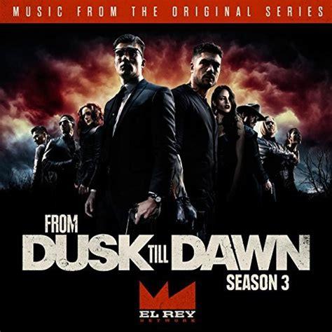 amazon com from dusk till dawn sparky dog sunrise mix from dusk till dawn season 3 soundtrack released film