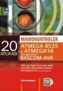 Strategi Bahasa Assembler buku 20 aplikasi mikrokontroler atmega 8535 atmega16 anotherorion